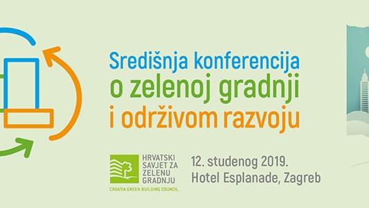 Središnja konferencija o zelenoj gradnji i održivom razvoju